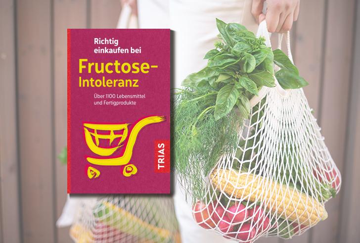 Einkaufsführer Fructose-Intoleranz von Thilo Schleip