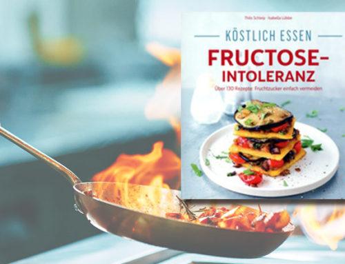 Köstlich essen bei Fructoseintoleranz