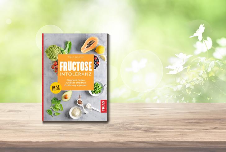 Ratgeber Fructoseintoleranz von Thilo Schleip